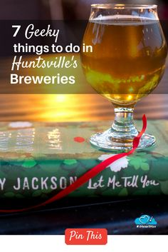 7 Geeky Things You Can Do In Huntsville's Breweries. #iHeartHsv