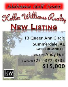 13 Queen Ann Circle, Summerdale, AL...MLS# 201171...Beautiful lot in a quite neighborhood, close to the beach and shopping. Please contact Andy Furr at 251-377-3335.
