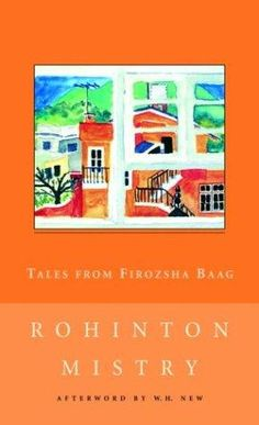 Tales from Firozsha Baag by Rohinton Mistry.