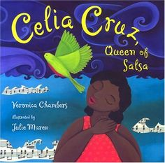 This picture book, Diverse Book,  About Celia Cruz would express the Latin culture in my classroom!