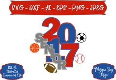 Senior Sports SVG - Basketball SVG - Baseball svg - Soccer svg - Football - Senior 2017 SVG - File for Silhouette Studio/Cricut Design Space by MorganDayDesigns on Etsy