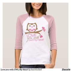 Love you with OWL My Heart