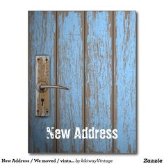 New Address / We moved / vintage rustic blue door Postcard