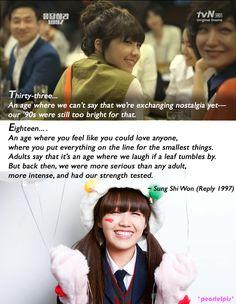 Reply 1997 / Answer Me 1997 quotes: Jung Eun-ji as Sung Shi-won (ep 1: 18 vs 33)