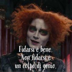 """652 Likes, 5 Comments - Cappellaio Matto (@cappellaiomattoofficial) on Instagram: """"Fidarsi è bene. Non fidarsi è un colpo di genio. • # #cappellaiomatto #madhatter #madness #crazy…"""""""