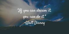 """If you can dream it you can do it."" - Walt Disney  #QuoteOfTheDay #Motivation - http://ift.tt/1HQJd81"