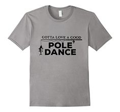 Gotta Love a Good Pole Dance- Funny Graphic T Shirt for FisherMen  - Male Small - Slate Funny Fishing Shirts for Men http://www.amazon.com/dp/B01B745GGU/ref=cm_sw_r_pi_dp_4u6Qwb0X4R6JC