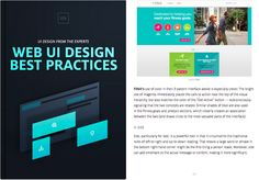 Great web UI design must strike a perfect balance between captivating aesthetics and effortless interactivity. Like an invisible hand, a web interface should guide users through the experience at the speed of thought. Web UI Best Practices by UXPin explains techniques spanning visual design, interface design, and UX design. Visual examples of UI design are also shown from 33 companies...