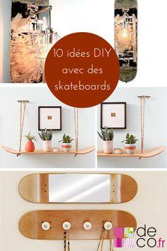 10 idées DIY avec des planches de skateboard