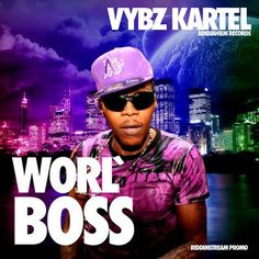 22 Best Vybz Kartel Images On Pinterest