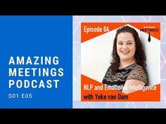 NLP and Emotional Intelligence with Yoke van Dam - Amazing Meetings Episode 04 - YouTube Emotional Intelligence, Interview, Van, Meet, Amazing, Youtube, Vans, Youtubers, Youtube Movies