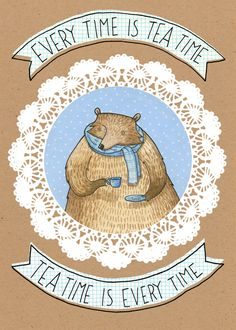 Every Time is Tea Time, a card by Hannakin — Cardly