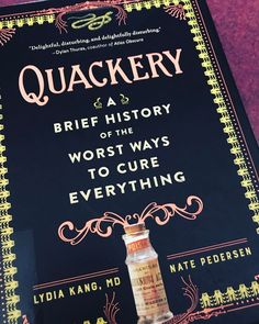 #paidtoread #booksnobb #historybuff  #librarian #new #bookstagram #reading #ig #yas #cure #medical #doctor #read #quackery #readersadvisory #book #booksnob #history #nonfiction  #lidiakang #natepedersen