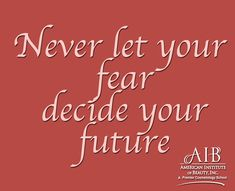 Face your fears and show it who's boss! Cosmetology, Boss, Spa, Journey, Let It Be, School, Face, Inspiration, Beauty
