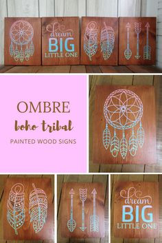 Ombre Painted Boho Tribal Wood Signs Dreamcatcher Arrows Feathers Quote Dream Big Little One