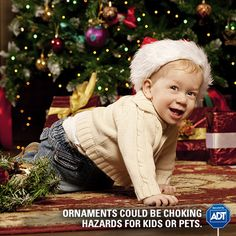 Prevent a #hazard before it becomes a temptation for your little bundle of joy. #HolidaySafety #HappyHolidays #ADT #StaySafe