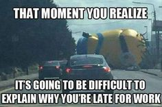 If a minion was the reason I was late for something, I might not even be mad.