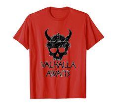 Viking Skull Shirt Valhalla Awaits Men s T-Shirt by Scar Design. In 5 colors 0ae8a55b4