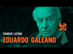 Documentário: Eduardo Galeano - Sangue Latino Latina, Einstein, Youtube, Movie Posters, Movies, Fictional Characters, Weekly Schedule, Poet, Writer