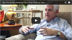 Tips For Actors Seeking Voice Over Work by Steve Tom via http://Filmcourage.com.  More video interviews at https://www.youtube.com/user/filmcourage  #Pinterest #acting #filmandtelevision #film #actingadvice #pinoftheday #entertainmentindustry #interests #voiceovers #voiceactors #voiceoverwork