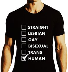 Hey, I found this really awesome Etsy listing at https://www.etsy.com/listing/179022394/straight-les-gay-bi-trans-humanfitted