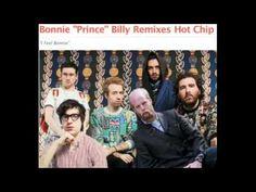 Hot Chip - I Feel Bonnie (Bonnie Prince Billy Club Mix)