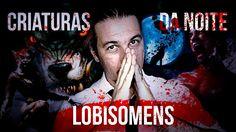 Reupando: CDN #02 - Lobisomens