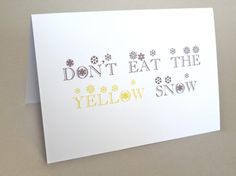 "Holiday Card, Funny Card - ""Yellow Snow"""