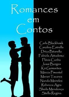 Romances em Contos é um livro que reúne treze autoras contando pequenas histórias de amor!