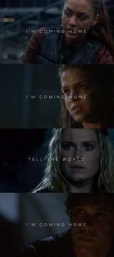 I'm coming home | The 100