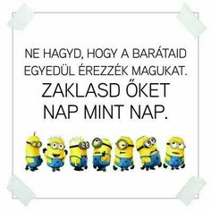 Bff Quotes, Funny Quotes, Funny Memes, Stupid Memes, Really Funny, Sarcasm, Minions, Quotations, Haha