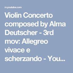 Violin Concerto composed by Alma Deutscher - 3rd mov: Allegreo vivace e scherzando - YouTube