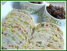 Galantina de pollo Other Recipes, Sweet Recipes, Spanish Food, Filipino Recipes, Meatloaf, Food For Thought, Love Food, Chicken Recipes, Food And Drink