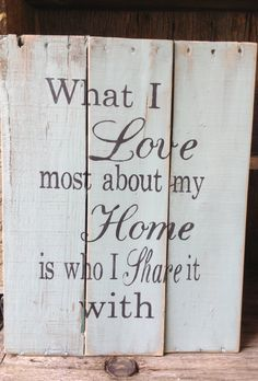 What I love most about my Home is who I by RescuedandRepurposed, $45.00