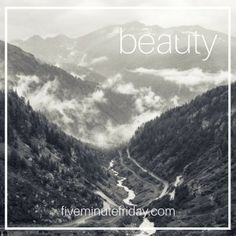 Five Minute Friday :: Beauty