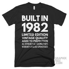 Nice  tshirt Built in 1982 Limited Edition Aged To Perfection Birthday Shirt