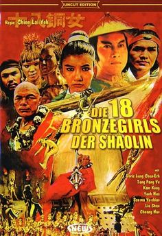 18 Bronze Girls....and you knew they would hahaha! Seriously silly movie that is a thrill and pleasure to watch. Guys unfortunately will like this movie more because all the girls were gorgeous but only two out of 18 women were actually skilled at Kung Fu but there's a boudoir kicking girl scene that's worth watching this movie for. Awesome Martial Atrs B movie Classic despite what I just told you LOL!