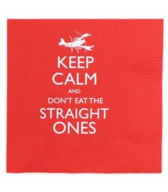 Great napkins for a Crawfish Boil.  I wish I could find this as a print!