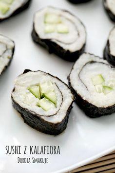 Sushi z kalafiora  - dieta dr Dąbrowskiej Healthy Snacks, Healthy Eating, Vegan Recipes, Cooking Recipes, Food Porn, Food And Drink, Vegetarian, Pizza, Dinner