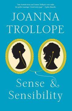 Sense & Sensibility by Joanna Trollope, http://www.amazon.com/dp/0062200461/ref=cm_sw_r_pi_dp_23bBsb17G7YV4