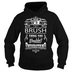 (Top Tshirt Discount) BRUSH [Guys Tee, Lady Tee][Tshirt Best Selling] Hoodies, Funny Tee Shirts