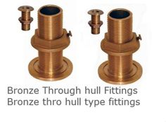 Bronze Thru Hull Fittings Bronze Marine Fittings #BronzeThruHullFittings  #BronzeMarineFittings  #BronzeThruHullfittings  #PipeFittings #BronzeMarineFittings  We are manufacturers of Bronze marine Parts bronze marine fittings Bronze Thru Hull Fittings for boats and marine applications. These fittings are made with NPS threads and NPT threads. These Bronze through hull fittings bronze marine components Bronze marine hardware are used above and below water on boats.