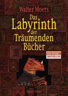 Das Labyrinth der Träumenden Bücher ~ Walter Moers