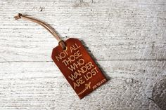 Leather Luggage Tag  Not All Those Who Wander by LeatherLoveNotes
