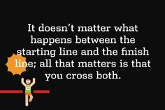 #Run it doesnt matter what happens between the starting and finish line. all that matter is that you cross both. #truth #crosscountry