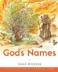Author Sally Michael's remarkable book for children 12 and under, about the names of God. Exceptional!