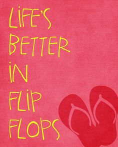 Bulldog bash- incorporate quote with kids in. Flip flops somehow? Perfect for a summer party or Luau! Pink Summer, Summer Of Love, Summer Fun, Flip Flop Quotes, Big Moon, Clever Quotes, Luau Party, Baby Decor, Love Is Sweet