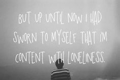 Lonely Pictures and quotes | Quotes On Images » All Quotes On Images » But Up Until Now