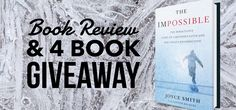 Book Review & 4 Book Giveaway: The Impossible by Joyce Smith