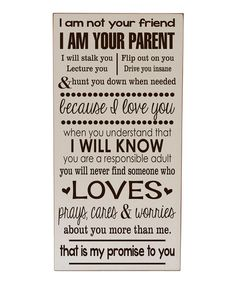 Take a look at the Cream & Brown 'I Am Your Parent' Wall Sign on #zulily today!